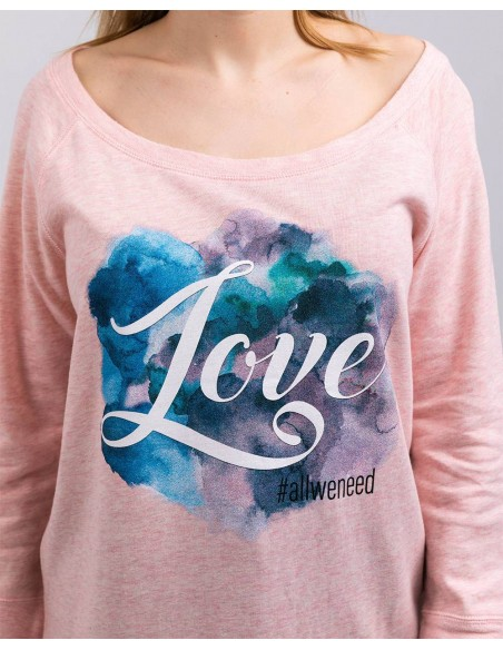 Bluza Love Is All We Need